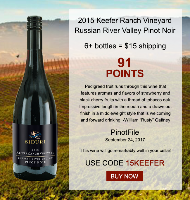 170403 SID 15 Keefer Ranch Siduri Wines Update